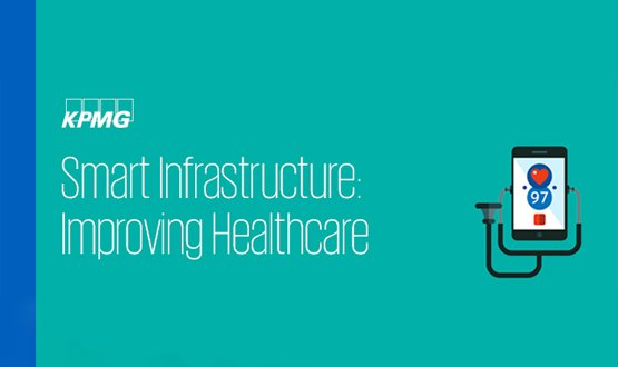 Smart Infrastructure: Improving healthcare
