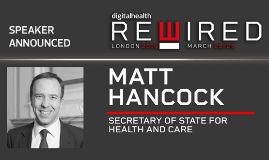 Matt Hancock named as Digital Health Rewired keynote speaker
