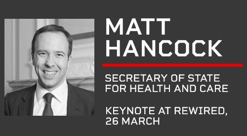 Matt Hancock - Keynote at Rewired