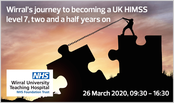 Wirral's journey to becoming a UK HIMSS level 7, medical device integration, GDE two and a half years on, Healthy Intent and pop health management
